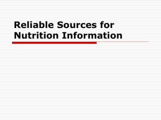 Reliable Sources for Nutrition Information