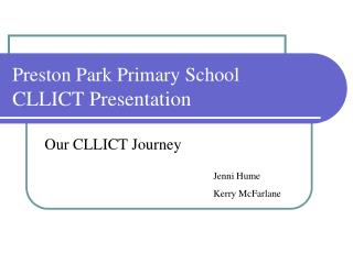 Preston Park Primary School  CLLICT Presentation