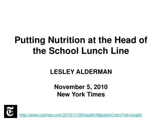 Putting Nutrition at the Head of the School Lunch Line