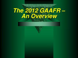 The 2012 GAAFR    An Overview