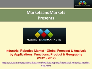 Industrial Robotics Market by Applications, Functions, Produ