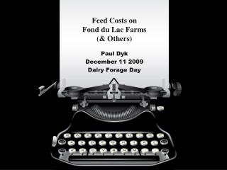 Feed Costs on  Fond du Lac Farms  Others