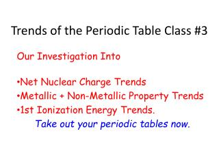 Trends of the Periodic Table Class 3