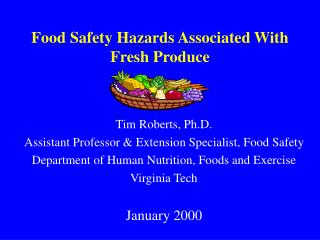 Food Safety Hazards Associated With Fresh Produce