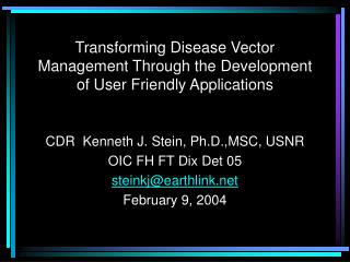 Transforming Disease Vector Management Through the Development of User Friendly Applications