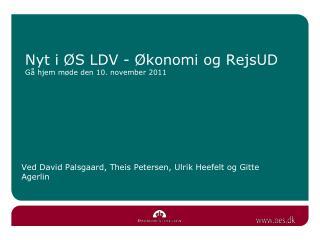 Nyt i  S LDV -  konomi og RejsUD G  hjem m de den 10. november 2011