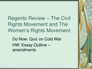Regents Review   The Civil Rights Movement and The Women s Rights Movement
