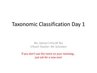 Taxonomic Classification Day 1
