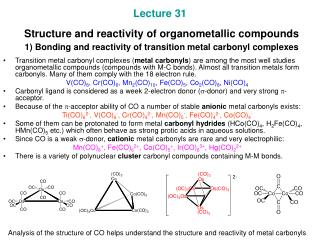Lecture 31   Structure and reactivity of organometallic compounds   1 Bonding and reactivity of transition metal carbony