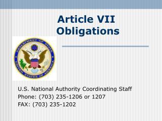 Article VII  Obligations