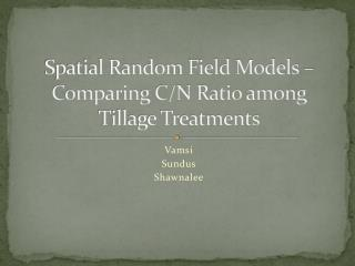 Spatial Random Field Models   Comparing C