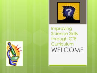 Improving Science Skills through CTE Curriculum