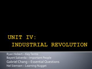 UNIT IV:  INDUSTRIAL REVOLUTION