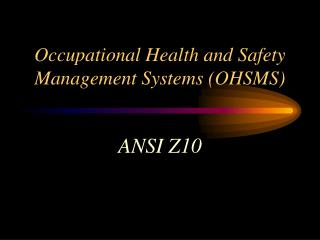 occupational health and safety management systems ohsms