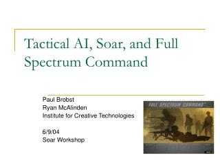 Tactical AI, Soar, and Full Spectrum Command