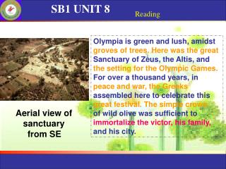 SB1 UNIT 8 Reading Olympia is green and lush