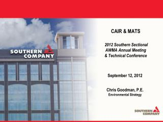 CAIR  MATS   2012 Southern Sectional AWMA Annual Meeting  Technical Conference