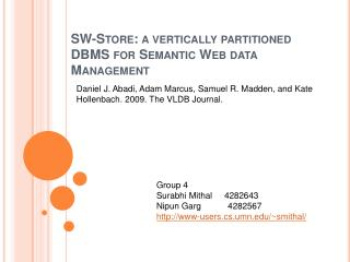 SW-Store: a vertically partitioned  DBMS for Semantic Web data Management