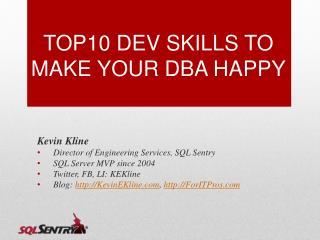 TOP10 DEV SKILLS TO MAKE YOUR DBA HAPPY