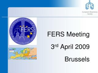 FERS Meeting  3rd April 2009  Brussels