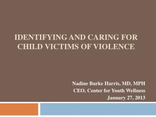 Identifying and caring for child victims of violence