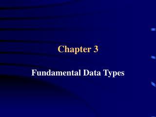 Fundamental Data Types