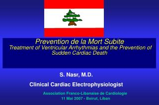 prevention de la mort subite  treatment of ventricular arrhythmias and the prevention of sudden cardiac death