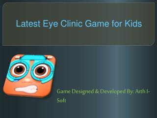 Latest Eye Clinic Game for Kids