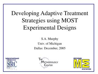 Developing Adaptive Treatment Strategies using MOST Experimental Designs