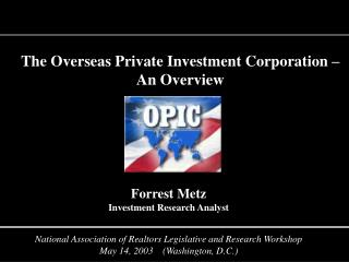 The Overseas Private Investment Corporation   An Overview
