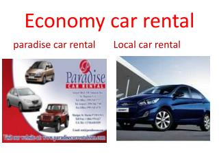 Economy car rentals by Paradise