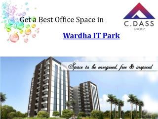 Get a Best Office Space in Wardha IT Park