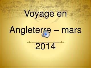 Voyage en Angleterre 2014