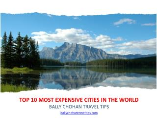 Top 10 most expensive cities in the world by Bally Chohan