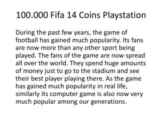 100.000 Fifa 14 Coins Playstation