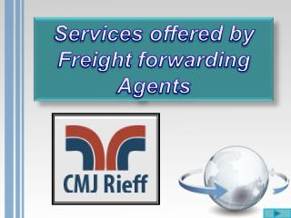 Services offered by Freight Forwarding Agents