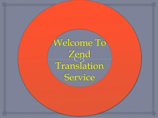 Welcome to zend translation service