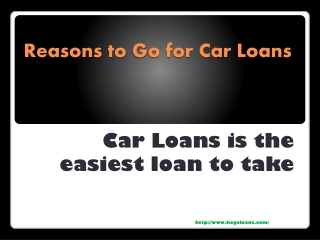 Reasons to Go for Car Loans