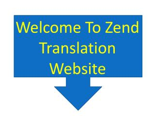 Welcome to zend translation website