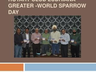 rotary club ludhiana greater -world sparrow day