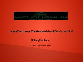 Jeep Cherokee Is The Best Midsize SUVs Car In 2014