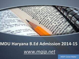 Haryana B.Ed Admission, Eligibility, Registration-MGIP Caree