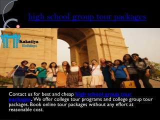 Affordable and exciting high school group tour packages