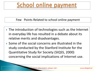 School online payment are now slowly moving towards taking t