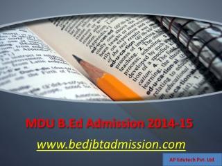 MDU B.Ed Admission 2014