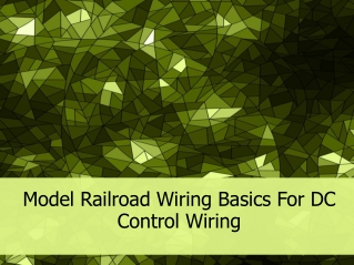 Model Railroad Wiring Basics For DC Control Wiring