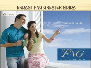 Ekdant FNG Greater Noida Apartment- 09999684955
