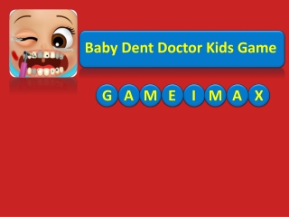 Baby Dent Doctor