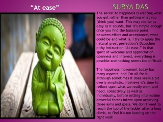 """At ease."" - Surya Das"