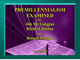 premillennialism examined by